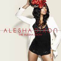 Alesha Dixon - The Alesha Show (Standard - New Artwork)