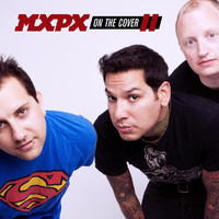 MxPx - On The Cover II