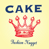 Cake - Fashion Nugget (Explicit)