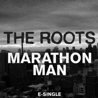 The Roots - Marathon Man (Remix [Explicit])