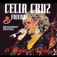 Celia Cruz - A Night Of Salsa (Broadway Edition)