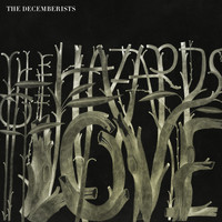 The Decemberists - Hazards Of Love