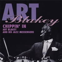 Art Blakey & His Jazz Messengers - Chippin' In