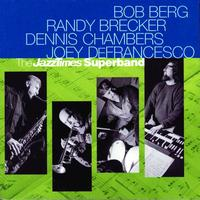 Bob Berg - The JazzTimes Superband