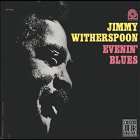 Jimmy Witherspoon - Evenin' Blues (Remastered)