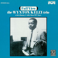The Wynton Kelly Trio - Full View