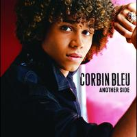 Corbin Bleu - Another Side (International Version)