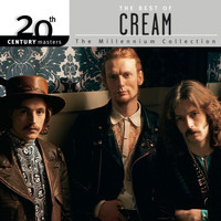 Cream - The Best Of Cream 20th Century Masters The MIllennium Collection
