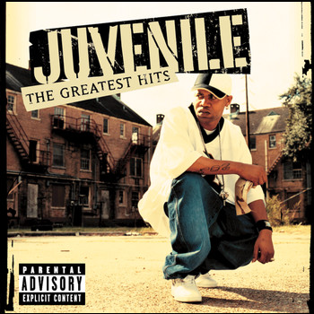 Juvenile - Greatest Hits (Explicit)
