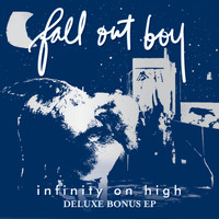 Fall Out Boy - Infinity On High - Deluxe Bonus EP