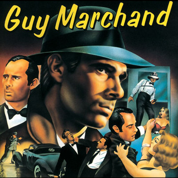 Guy Marchand - Guy Marchand
