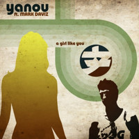 Yanou feat. Mark Daviz - A girl like you