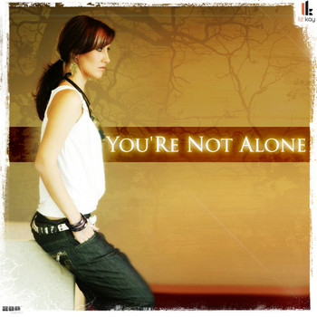 Liz Kay - You`re Not Alone 2009