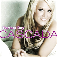 Cascada - Perfect Day