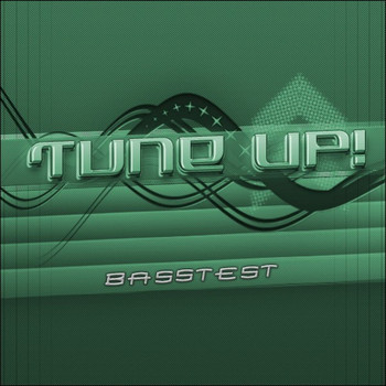 Tune Up! - Basstest