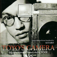 Kitaro - Toyo's Camera - Original Motion Picture Soundtrack