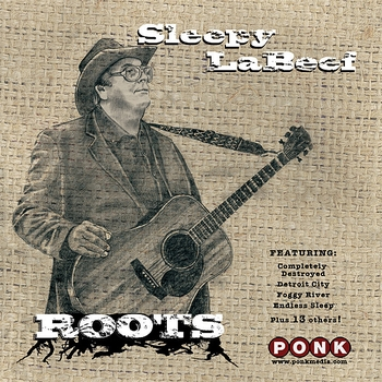 Sleepy LaBeef - Roots