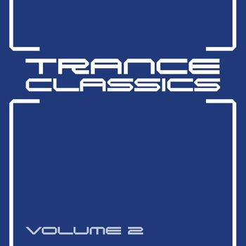 Various Artists - Trance Classics, Vol. 2