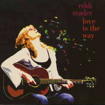 Eddi Reader - Love Is The Way