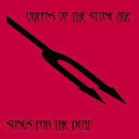 Queens Of The Stone Age - Songs For The Deaf (Edited Version)