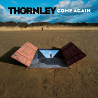 Thornley - Come Again [Special Edition]
