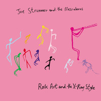 Joe Strummer - Rock Art & The X-Ray Style