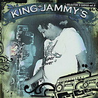 King Jammy - King Jammy's: Selector's Choice Vol. 2