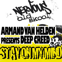 Armand Van Helden Pres Deep Creed - Stay On My Mind