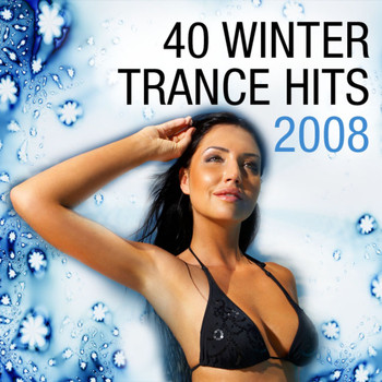 Various Artists - 40 Winter Trance Hits