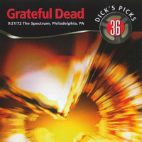Grateful Dead - Dick's Picks Vol. 36: 9/21/72 (The Spectrum, Philadelphia, PA)