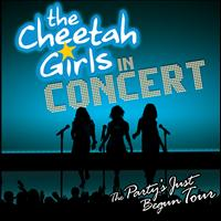 The Cheetah Girls - The Cheetah Girls - The Party's Just Begun Concert