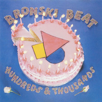 Bronski Beat - Hundreds and Thousands