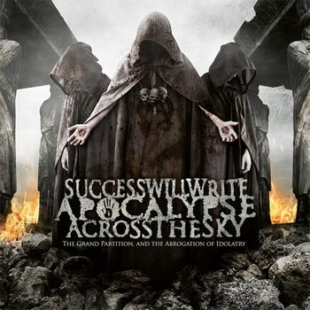 Success Will Write Apocalypse Across The Sky - The Grand Partition And The Abrogation Of Idolatry