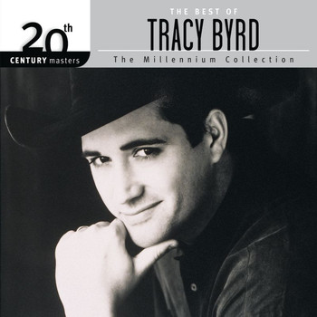 Tracy Byrd - The  Best of Tracy Byrd 20th Century Masters The Millennium Collection