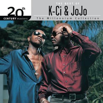 The Best Of K-Ci & JoJo 20th Century Masters The Millennium