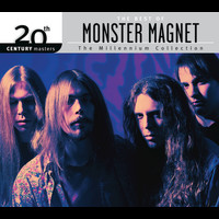 Monster Magnet - The Best Of Monster Magnet 20th Century Masters The Millennium Collection
