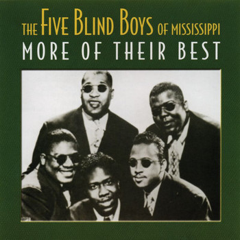Five Blind Boys Of Mississippi - More Of The Best