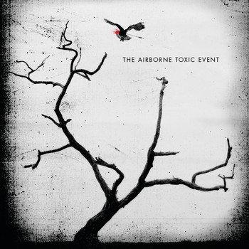 The Airborne Toxic Event - The Airborne Toxic Event (Deluxe Edition)