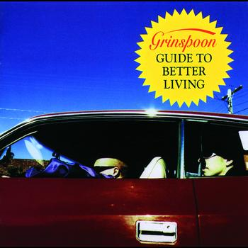 Grinspoon - Guide To Better Living (Explicit)