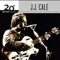 J.J. Cale - 20th Century Masters: The Millennium Collection: Best of J.J. Cale
