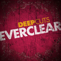 Everclear - Deep Cuts