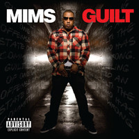 MIMS - Guilt (Explicit)