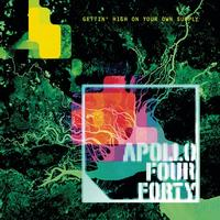 Apollo 440 - Gettin' High On Your Own Supply
