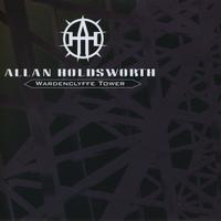 Allan Holdsworth - Wardenclyffe Tower