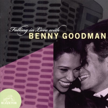 Benny Goodman - Falling In Love With Benny Goodman