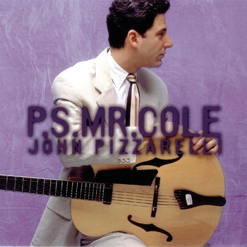 John Pizzarelli - P.S. Mr. Cole