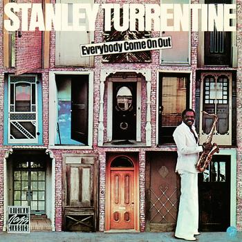 Stanley Turrentine - Everybody Come On Out