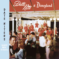 Various Artists - Date Nite at Disneyland with the Elliott Brothers Date Niters Orchestra