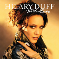 Hilary Duff - With Love (Richard Vission Remix)
