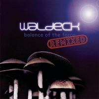 Waldeck - Balance Of The Force Remixed